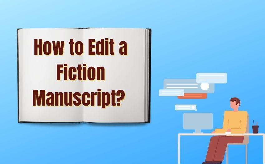 How-to-edit-a-fiction-manuscript-TrueEditors